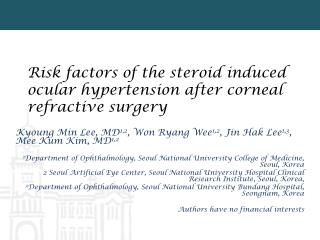 Risk factors of the steroid induced ocular hypertension after corneal refractive surgery