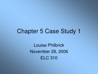 Chapter 5 Case Study 1