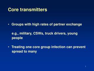 Core transmitters