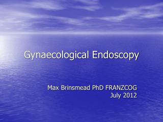 Gynaecological Endoscopy