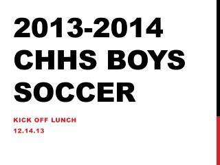 2013-2014 CHHS Boys Soccer
