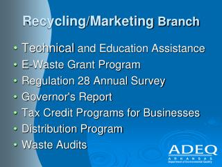 Recycling/Marketing  Branch