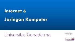 Internet &  Jaringan Komputer