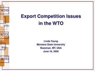 Export Competition Issues in the WTO