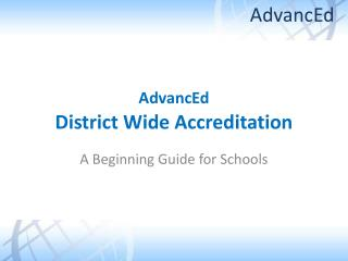 AdvancEd  District Wide Accreditation