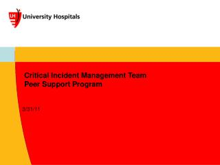 Critical Incident Management Team Peer Support Program