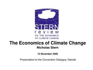 What is the  economics of climate change  and how does it depend on the  science ?