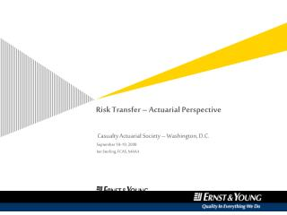 Risk Transfer – Actuarial Perspective