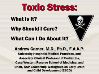 Toxic Stress: