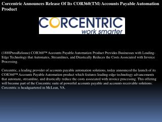 corcentric announces release of its cor360(tm) accounts paya