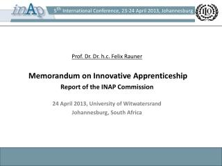 Prof. Dr. Dr. h.c. Felix Rauner Memorandum on Innovative Apprenticeship