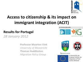 Access to citizenship & its impact on  immigrant integration (ACIT) Results for Portugal