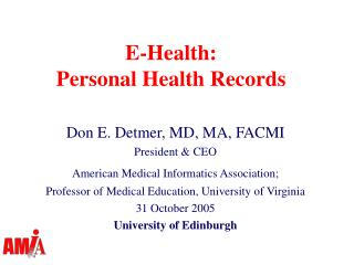 E-Health:  Personal Health Records