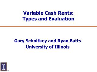 Variable Cash Rents: Types and Evaluation