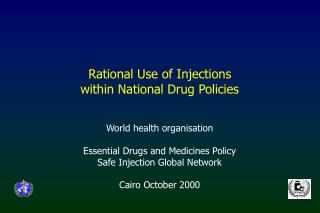 Rational Use of Injections  within National Drug Policies