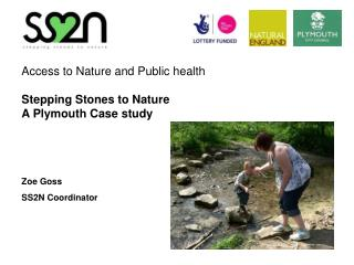Access to Nature and Public health Stepping Stones to Nature A Plymouth Case study