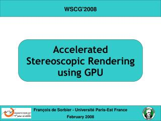 Accelerated  Stereoscopic Rendering using GPU