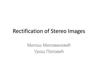 Rectification of Stereo Images