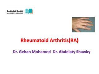 Rheumatoid Arthritis(RA)