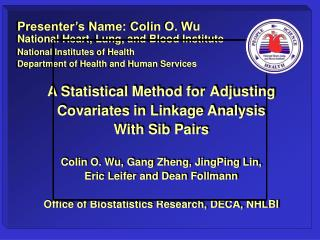 A Statistical Method for Adjusting Covariates in Linkage Analysis With Sib Pairs