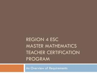 Region 4 ESC master mathematics Teacher certification program
