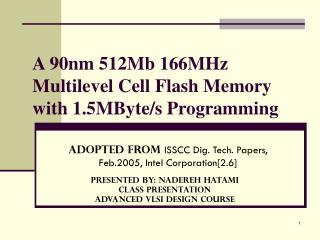 A 90nm 512Mb 166MHz Multilevel Cell Flash Memory with 1.5MByte/s Programming