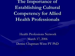 The Importance of Establishing Cultural Competency for Allied Health Professionals