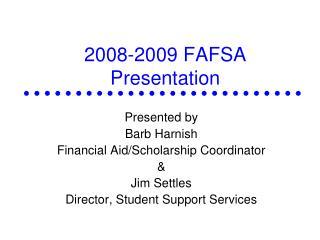 2008-2009 FAFSA Presentation