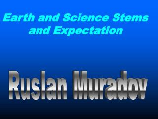 Earth and Science Stems and Expectation