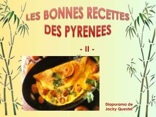 LES BONNES RECETTES DES PYRENEES