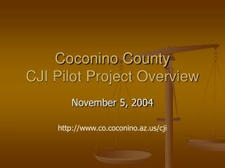 Coconino County CJI Pilot Project Overview