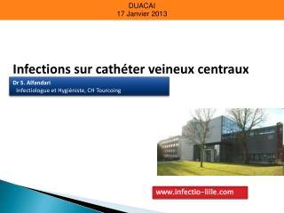 Infections sur cathéter veineux centraux