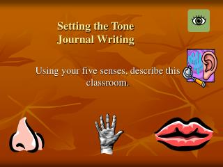 Setting the Tone Journal Writing