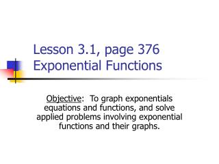 Lesson 3.1, page 376 Exponential Functions