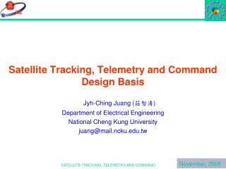 Satellite Tracking, Telemetry and Command Design Basis