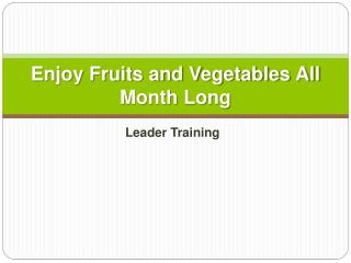 Enjoy Fruits and Vegetables All Month Long