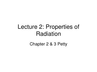 Lecture 2: Properties of Radiation