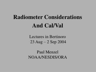 Radiometer Considerations
