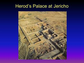 Herod's Palace at Jericho