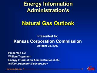 Energy Information Administration's Natural Gas Outlook
