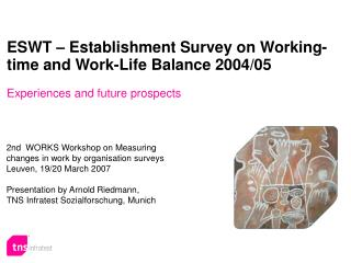 ESWT   Establishment Survey on Working-time and Work-Life Balance 2004