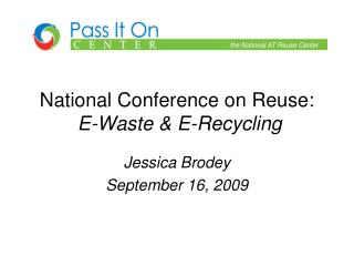 National Conference on Reuse: E-Waste & E-Recycling