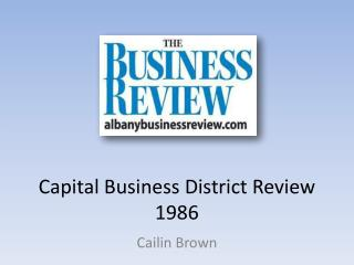 Capital Business District Review 1986