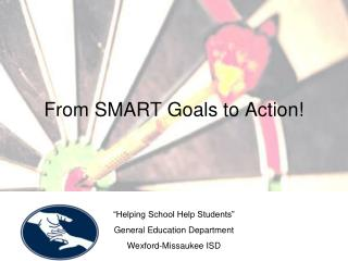 From SMART Goals to Action