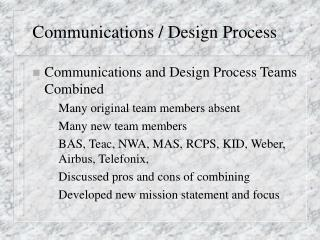 Communications / Design Process