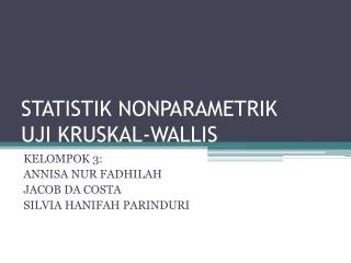 STATISTIK NONPARAMETRIK UJI KRUSKAL-WALLIS