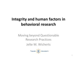 Integrity and human factors in behavioral research
