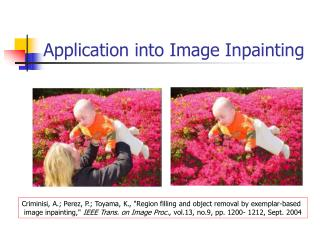 Application into Image Inpainting