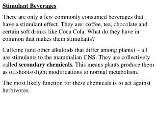 Stimulant Beverages