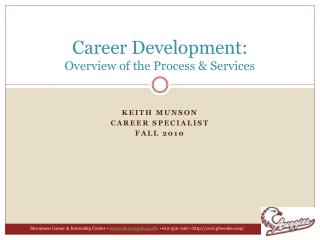 Career Development: Overview of the Process & Services